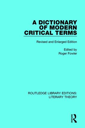 A Dictionary of Modern Critical Terms