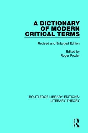 A Dictionary of Modern Critical Terms: Revised and Enlarged Edition book cover