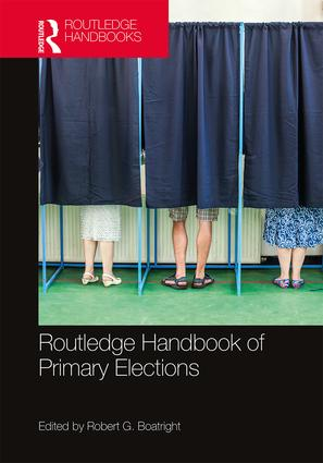 Routledge Handbook of Primary Elections: 1st Edition (e-Book) book cover
