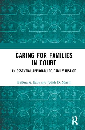 Caring for Families in Court: An Essential Approach to Family Justice book cover