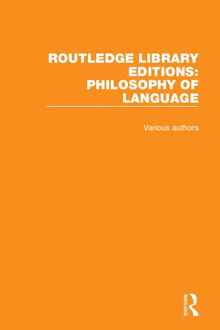 Routledge Library Editions: Philosophy of Language: 1st Edition (Hardback) book cover