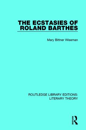The Ecstasies of Roland Barthes book cover