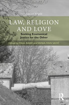 Law, Religion and Love: Seeking Ecumenical Justice for the Other book cover