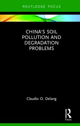 China's Soil Pollution and Degradation Problems (Hardback) book cover