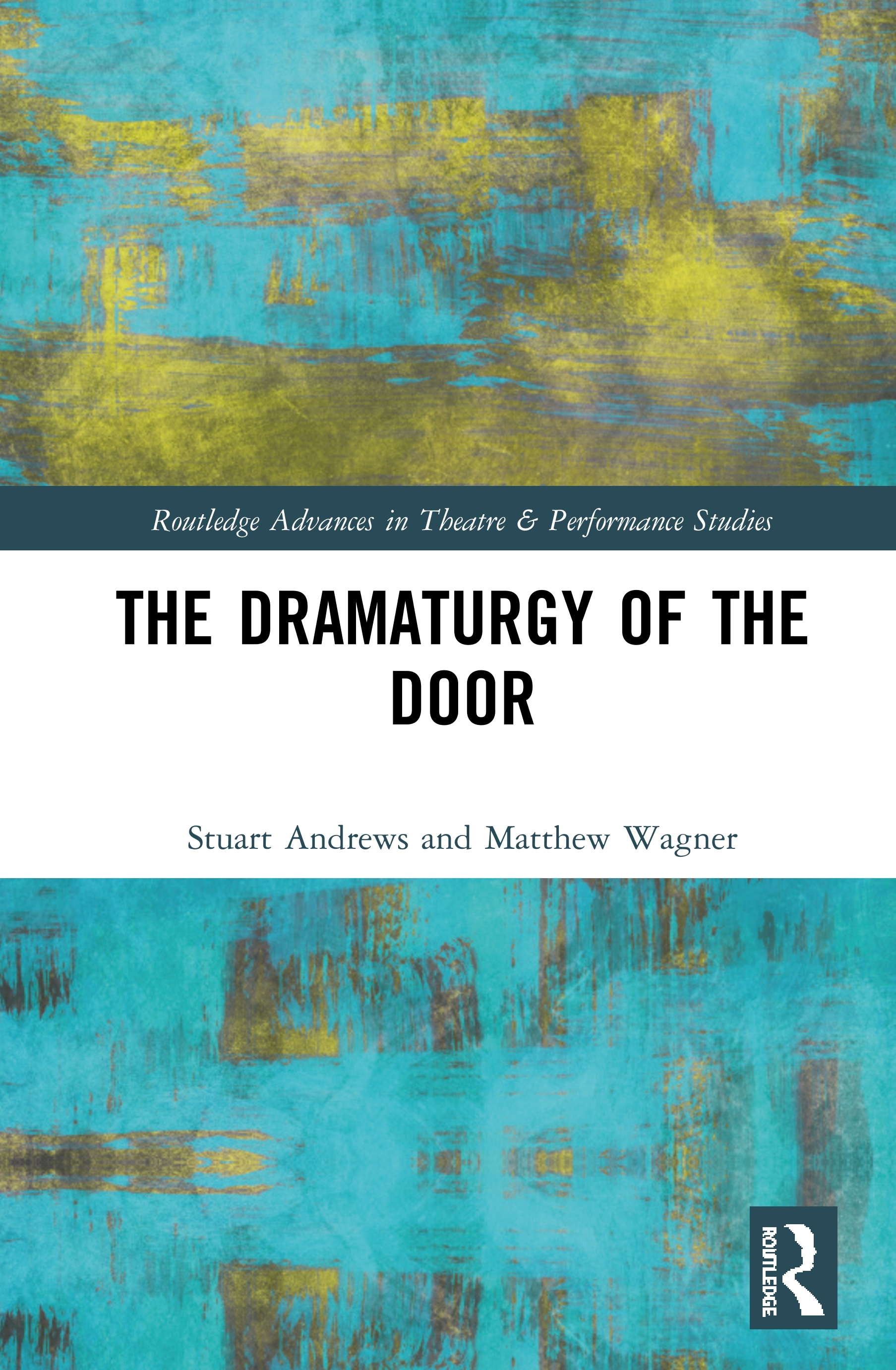 The Dramaturgy of the Door: 1st Edition (e-Book) book cover