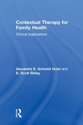 Contextual Therapy for Family Health: Clinical Applications book cover