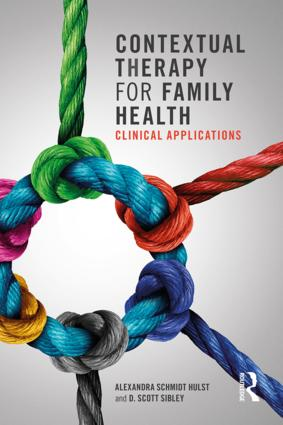Contextual Therapy for Family Health: Clinical Applications, 1st Edition (Paperback) book cover