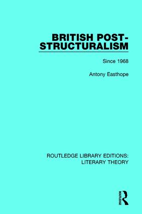 British Post-Structuralism: Since 1968 book cover