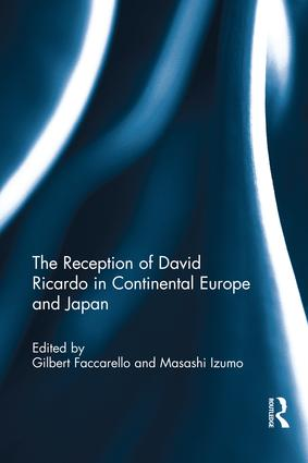 The Reception of David Ricardo in Continental Europe and Japan book cover