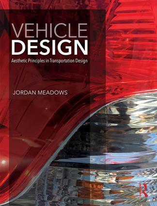 Vehicle Design: Aesthetic Principles in Transportation Design book cover