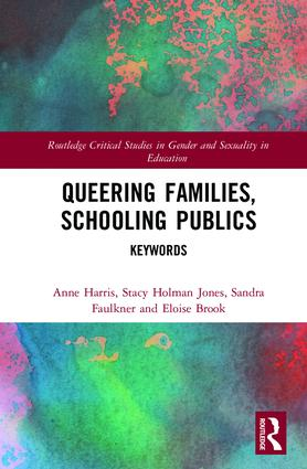 Queering Families, Schooling Publics: Keywords book cover