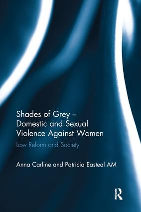 Shades of Grey - Domestic and Sexual Violence Against Women: Law Reform and Society book cover
