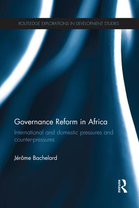 Governance Reform in Africa: International and Domestic Pressures and Counter-Pressures book cover