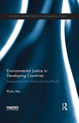 Environmental Justice in Developing Countries: Perspectives from Africa and Asia-Pacific book cover