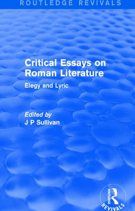 Critical Essays on Roman Literature: Elegy and Lyric book cover