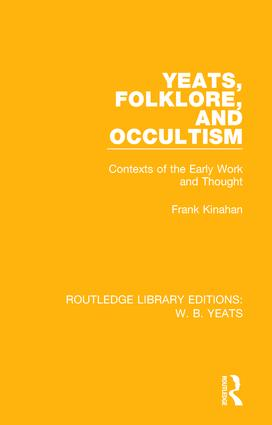 Yeats, Folklore and Occultism