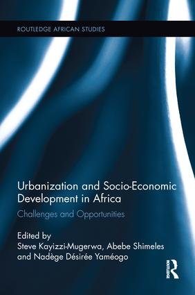Urbanization and Socio-Economic Development in Africa