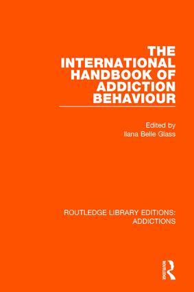 The International Handbook of Addiction Behaviour: 1st Edition (Paperback) book cover