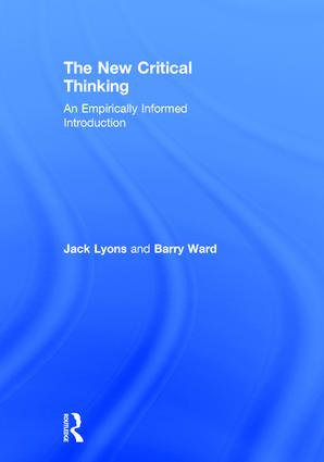 The New Critical Thinking: An Empirically Informed Introduction, 1st Edition (Hardback) book cover