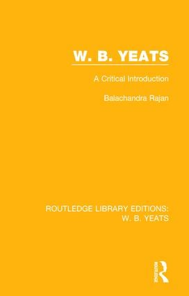 W. B. Yeats: A Critical Introduction book cover