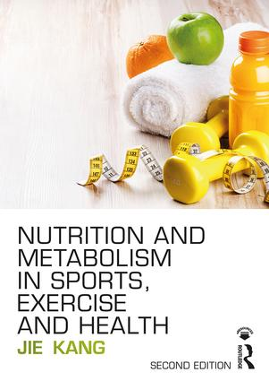 Nutrition and Metabolism in Sports, Exercise and Health: 2nd Edition (e-Book) book cover