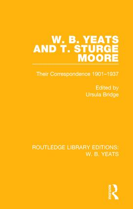 W. B. Yeats and T. Sturge Moore