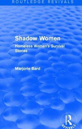 Shadow Women (Routledge Revivals): Homeless Women's Survival Stories book cover
