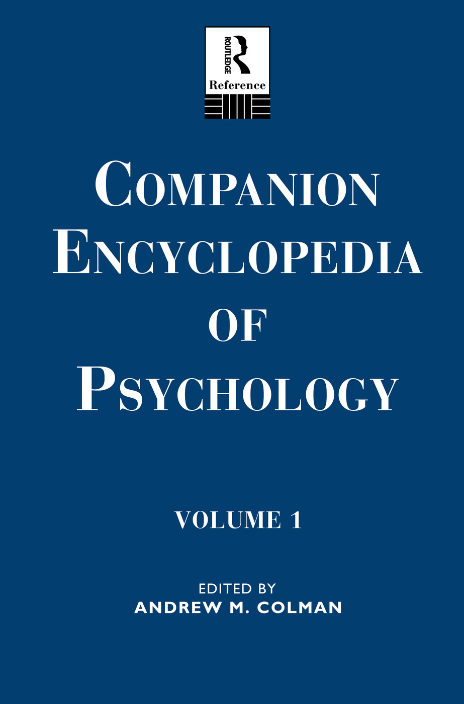 Companion Encyclopedia of Psychology: Volume One book cover