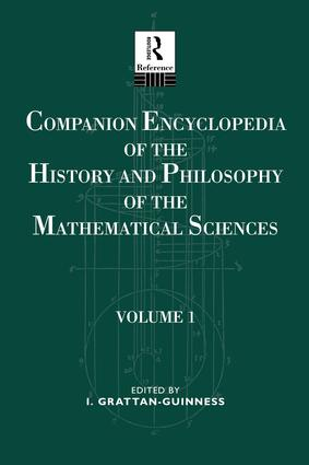 Companion Encyclopedia of the History and Philosophy of the Mathematical Sciences: Volume One book cover