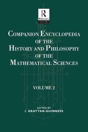 Companion Encyclopedia of the History and Philosophy of the Mathematical Sciences: Volume Two book cover