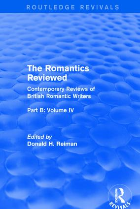 The Romantics Reviewed: Contemporary Reviews of British Romantic Writers. Part B: Byron and Regency Society poets - Volume IV book cover
