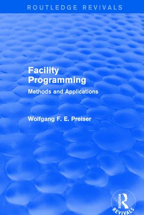 Facility Programming (Routledge Revivals): Methods and Applications book cover