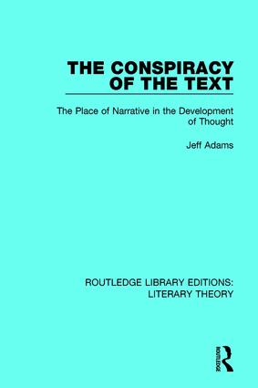 The Conspiracy of the Text: The Place of Narrative in the Development of Thought, 1st Edition (Hardback) book cover