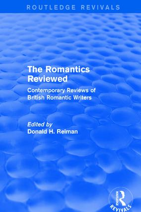 The Romantics Reviewed: Contemporary Reviews of British Romantic Writers book cover