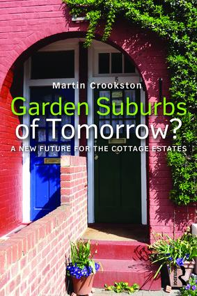 Garden Suburbs of Tomorrow?: A New Future for the Cottage Estates book cover