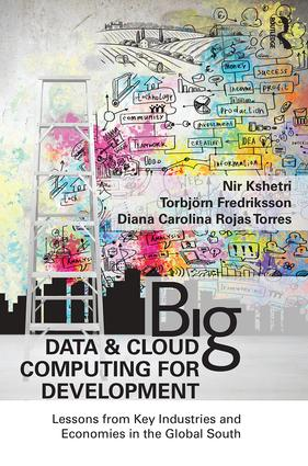 Big Data and Cloud Computing for Development: Lessons from Key Industries and Economies in the Global South, 1st Edition (Paperback) book cover