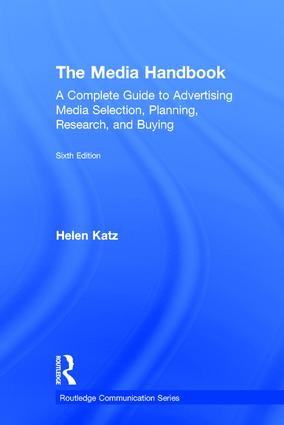 The Media Handbook: A Complete Guide to Advertising Media Selection, Planning, Research, and Buying book cover