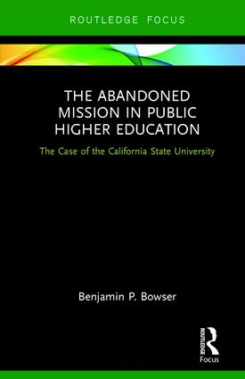 The Abandoned Mission in Public Higher Education
