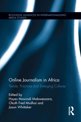 Online Journalism in Africa: Trends, Practices and Emerging Cultures book cover