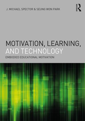 Motivation, Learning, and Technology: Embodied Educational Motivation book cover