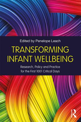 Transforming Infant Wellbeing: Research, Policy and Practice for the First 1001 Critical Days (Paperback) book cover