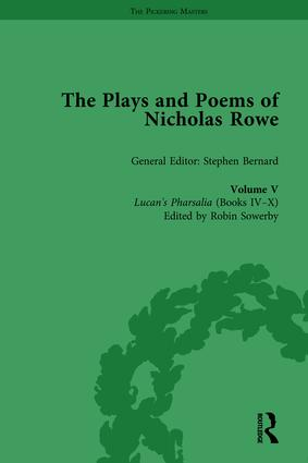 The Plays and Poems of Nicholas Rowe, Volume V: Lucan's Pharsalia (Books IV-X) book cover