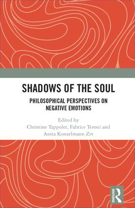 Shadows of the Soul: Philosophical Perspectives on Negative Emotions book cover