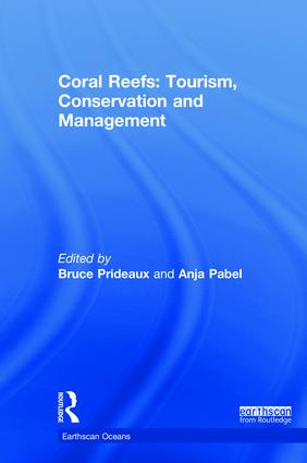 Coral Reefs: Tourism, Conservation and Management: 1st Edition (Hardback) book cover