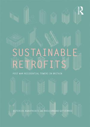Sustainable Retrofits: Post War Residential Towers in Britain book cover