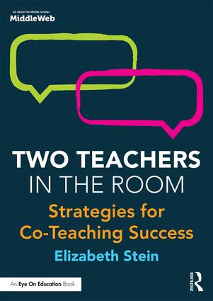 Two Teachers in the Room: Strategies for Co-Teaching Success, 1st Edition (Paperback) book cover