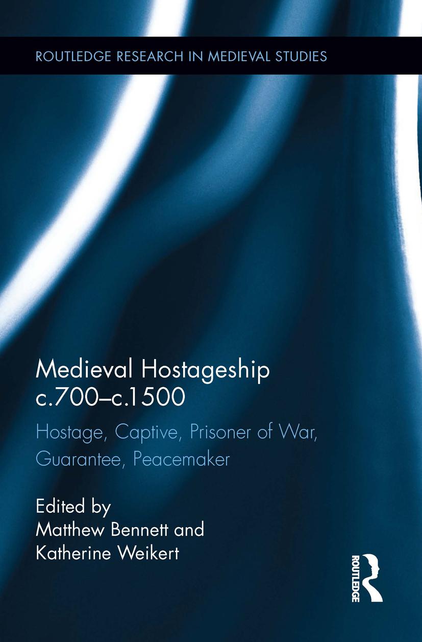 Medieval Hostageship c.700-c.1500