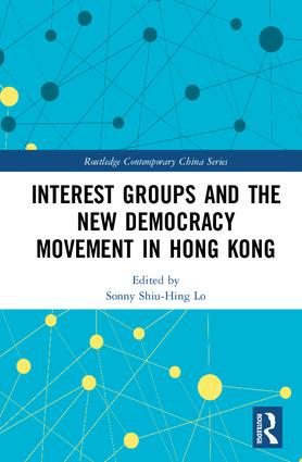 Interest Groups and the New Democracy Movement in Hong Kong book cover