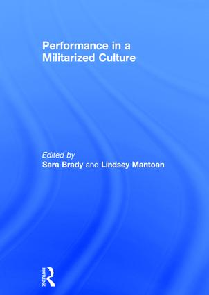 Performance in a Militarized Culture: 1st Edition (Hardback) book cover