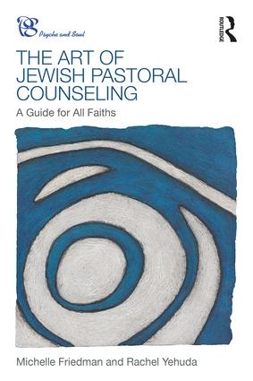 The Art of Jewish Pastoral Counseling: A Guide for All Faiths (Paperback) book cover